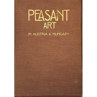 Charles Holme: Peasant art in Austria & Hungary